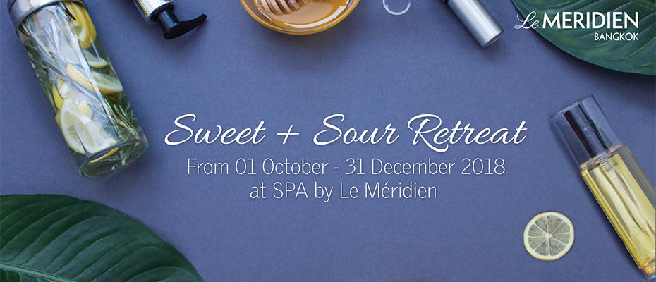"""นวดผ่อนคลาย กับโปรโมชั่น """"Sweet + Sour Retreat"""" ที่ สปา บาย เลอ เมอริเดียน"""